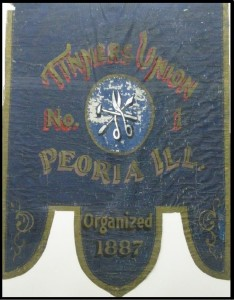 Banner of Tinners Union Number 1 Peoria Organized in 1887